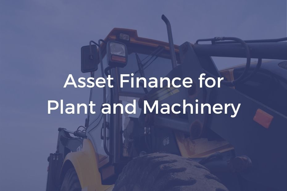 Asset Finance for plant and machinery digger background