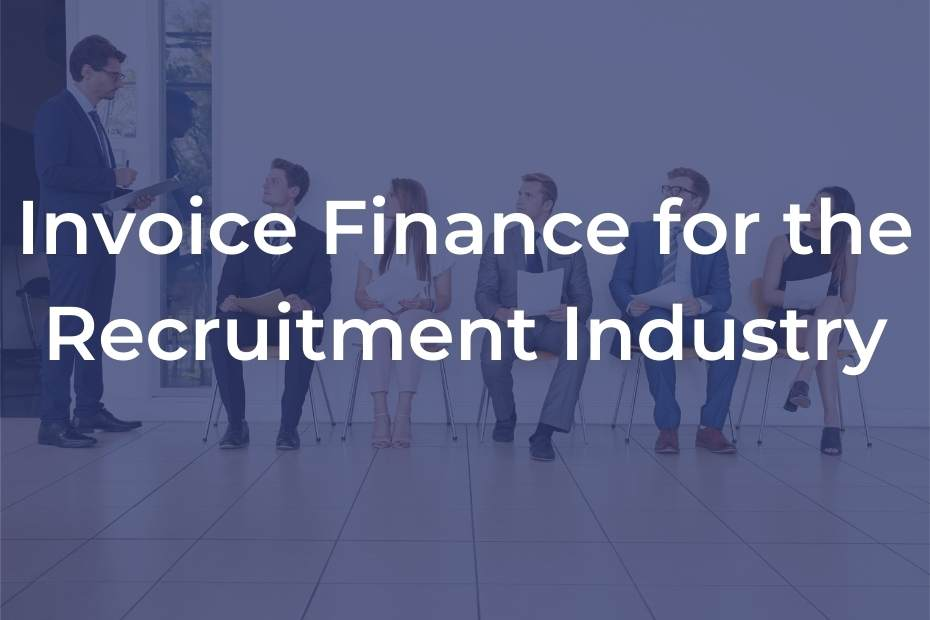 Recruitment industry invoice finance